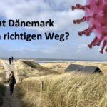 Dänemarks Corona-Exit - Geht das Land den richtigen Weg?
